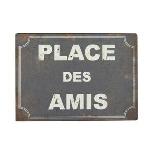 Plechová cedule Antic Line Place Des Amis