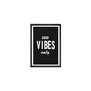 Obraz Tablo Center Good Vibes, 24x29cm